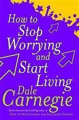 How To Stop Worrying and Start Living by Dale Carnegie NEW
