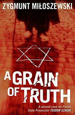 A Grain of Truth by Zygmunt Miloszewski Paperback Book (English)