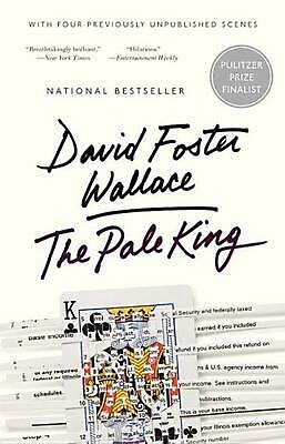 The Pale King: An Unfinished Novel by David Foster Wallace (English) Paperback B