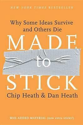 Made to Stick: Why Some Ideas Survive and Others Die by Chip Heath (English) Har