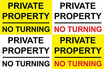 Private Property No Turning Sticker Sign - Any Size (S123)