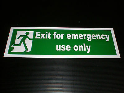 EXIT FOR EMERGENCY USE ONLY sign Plastic , Sticker & Holed . fire