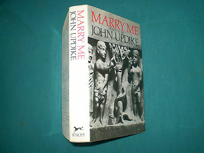 MARRY ME!, Updike, 1976 ~ Noted 1st Ed