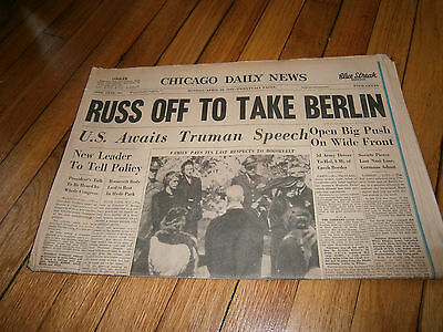 Chicago Daily News Newspaper Russ Off to Take Berlin April 16 1945 WWII