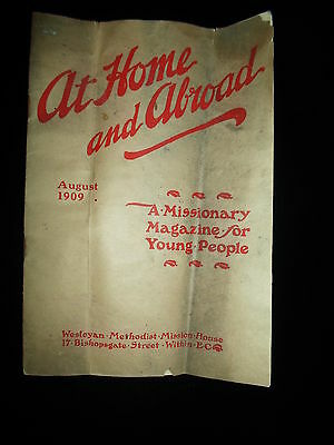 At Home And Abroad August 1909 ~ Missionary Magazine + Photos + Adverts