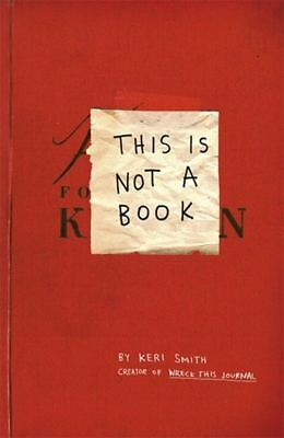 This is Not a Book by Keri Smith (Paperback, 2011)