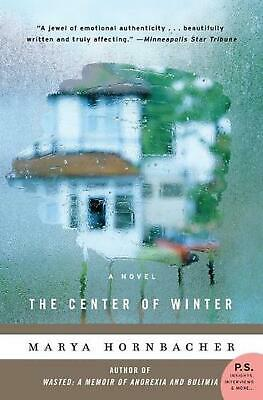 The Center of Winter by Marya Hornbacher Paperback Book (English)