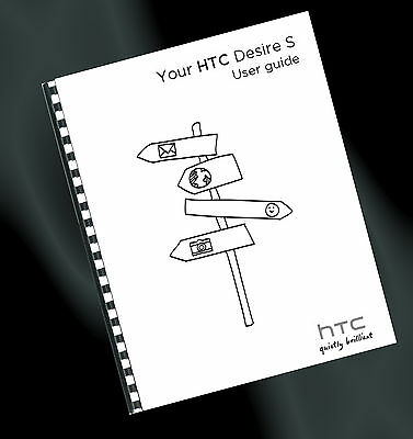 ~ PRINTED ~ HTC Desire S Mobile Phone User Guide, Instruction Manual (A4)