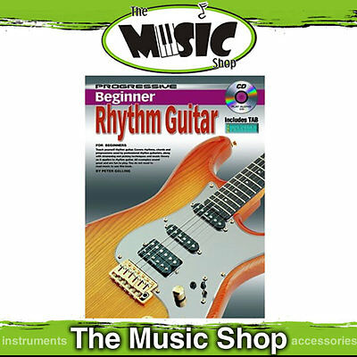 New Progressive Beginner Rhythm Guitar Tuition Book with CD by Peter Gelling