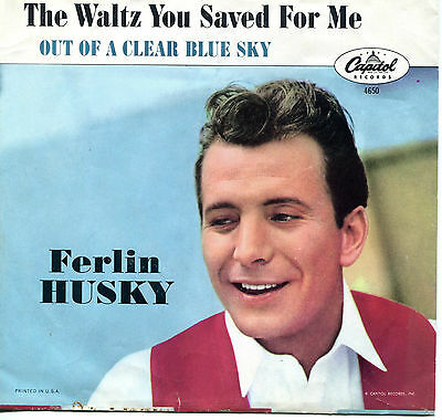 FERLIN HUSKY  'Out Of A Clear Blue Sky '  45 RPM PICTURE SLEEVE (COUNTRY)