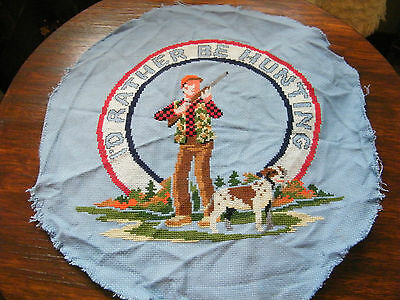 "Collectible Cross Stitch Sampler "" I'd Rather Be Hunting"" 13 Inch CUTE"