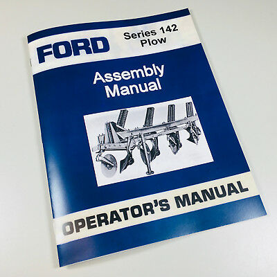 Ford Series 142 Plow Operators Owners Manual