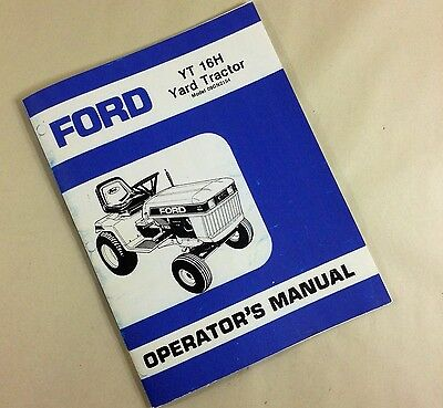 Ford Yt 16H Yard Tractor Model 09Gn2154 Operators Owners Manual Assembly