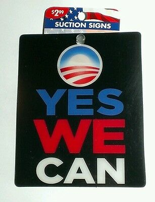 AS-IS YES WE CAN OBAMA BARACK SUPPORT HANGING SUCTION CUP Car Window SIGN CLING