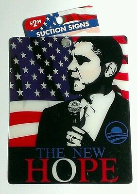 AS-IS THE NEW HOPE FLAG OBAMA BARACK HANGING SUCTION CUP Car Window SIGN CLING