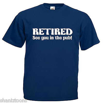 Loving Retirement Funny Age Mens Gift Top RETIRED.. and lovin/' it T-Shirt