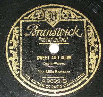 78rpm/9892/THE MILLS BROTHERS/SWEET AND SLOW/LULU`S BACK IN TOWN