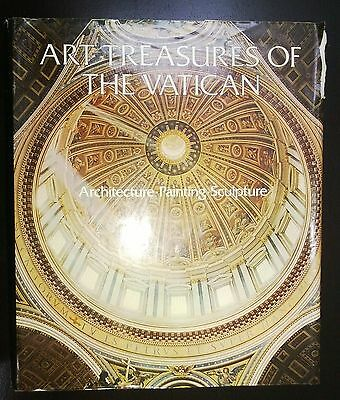 Art Treasures of the Vatican: Architecture - Painting - Sculpture