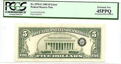 C4188- 1985 $5 Federal Reserve Note Error Overprint Offset On Back Pcgs Xf45 Ppq