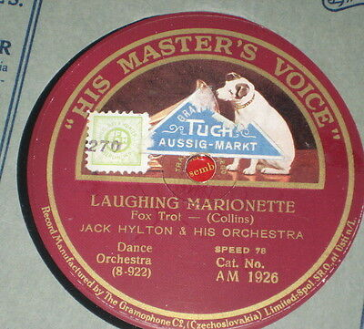 78rpm/HMV 1926/JACK HYLTON/LAUGHING MARIONETTE/A HUNDRED YEARS FROM NOW
