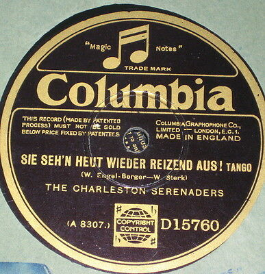 78rpm/Columbia D15760/THE CHARLESTON SERENADRES/ICH KÜSSE IHRE HAND MADAME