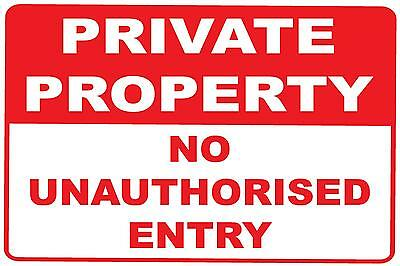 Private Property No Unauthorised Entry - Metal / Aluminium Sign - 300Mm X 200Mm