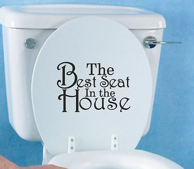 THE BEST SEAT IN THE HOUSE Toilet seat sticker decal | funny, bathroom | WQA34 |