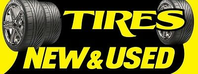 3ft x 8ft New & Used Tires (yb) Vinyl Banner -Alt to Banner Flag 3'x8'  (0057)
