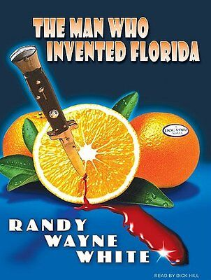 The Man Who Invented Florida (Doc Ford) Book By Randy Wayne White MP3 CD New