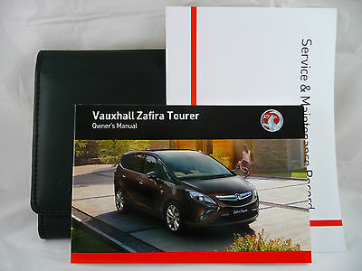 VAUXHALL ZAFIRA TOURER SERVICE BOOK HANDBOOK & WALLET PACK -  2011 To 2015 NEW