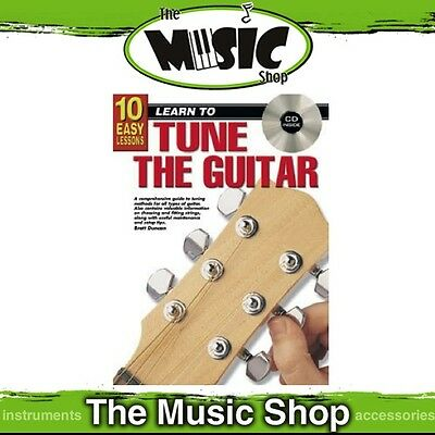 New 10 Easy Lessons Learn to Tune the Guitar Music Tuition Book & CD