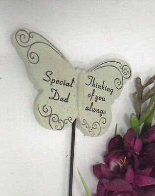 Special Dad - Thinking of you always - Butterfly on a stick . Ideal for flora...