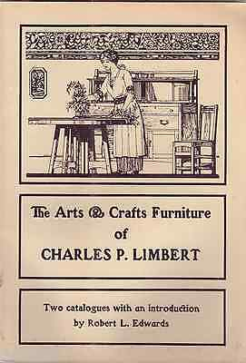 The Arts and Crafts Furniture of Charles P. Limbert First Edition 1982
