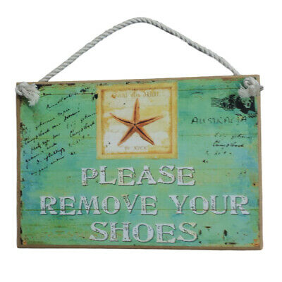 Country Printed Quality Wooden Sign Please Remove Shoes Funny Plaque New