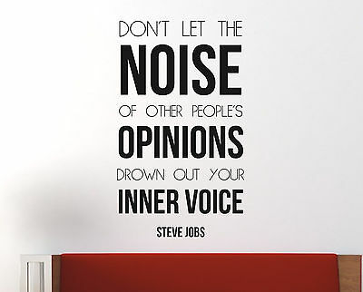 Steve Jobs Inspiring Quote Wall Decal Don't let the noise of people 31 x 18 inch