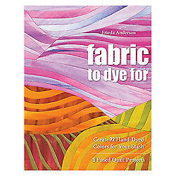 Fabric to Dye by Frieda Anderson