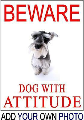 Warning Beware of the Dog - ADD YOU OWN DOG PICTURE - Various Designs Available
