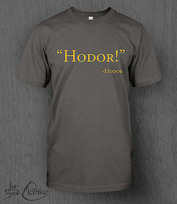 Game of Thrones T-Shirt Hodor Quote MEN'S Jon Snow, Tyrion Lannister, Daenerys