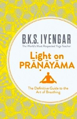 Light on Pranayama by B K S Iyengar NEW