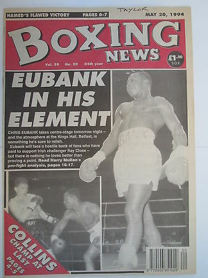 Boxing News 20 May 1994 Eubank Close Steve Collins Chris Pyatt Naz Hamed,