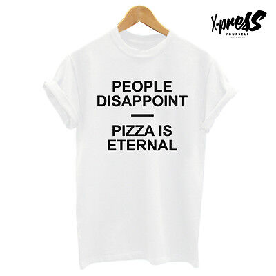 98000087 People Disappoint T Shirt Printed Mens Tee Womens Girls Swag Pizza Love  Tumblr