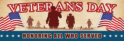 2ft x 6ft Veterans Day Honor  Vinyl Banner 2'x6'  -Alt to Banner Flag  (282)