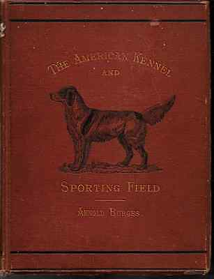 American Kennel & Sporting Field, 1876, EXTREMELY RARE