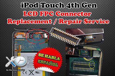 iPod Touch 4th Gen FPC LCD Connector on Motherboard Replacement Repair Service