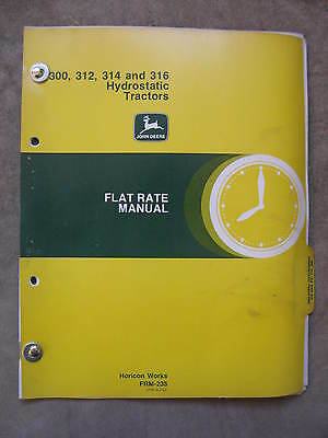John Deere 300 312 314 316 Lawn tractor Flat Rate Manual