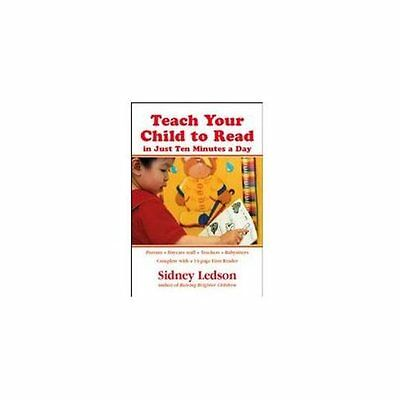 Teach Your Child to Read in Just Ten Minutes a Day - Ledson, Sidney