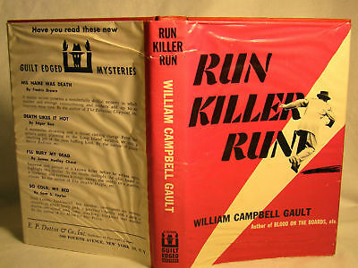 William Campbell Gault. Run, Killer, Run.  First Ed 1954 DJ Mystery Detective