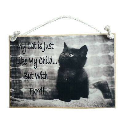 Country Printed Quality Wooden Hanging Sign Cat Is Like My Child Plaque New