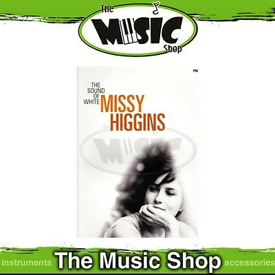 New Missy Higgins The Sound of White PVG Music Book - Piano Vocal Guitar
