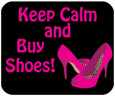 Mouse Pad Thick Mousepad-Keep Calm And Buy Shoes